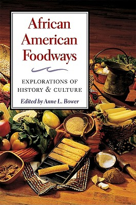 African American Foodways By Bower, Anne L. (EDT)