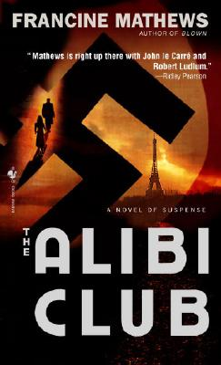 The Alibi Club By Mathews, Francine