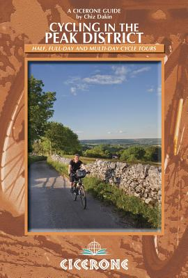 Cycling in the Peak District By Dakin, Chiz